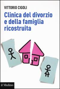 Clinica del divorzio e della famiglia ricostruita
