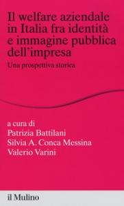 Il welfare aziendale in Italia fra identità e immagine pubblica dell'impresa