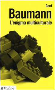L'enigma multiculturale