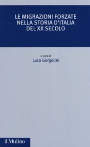 Le migrazioni forzate nella storia d'Italia del XX secolo