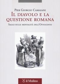 Il diavolo e la questione romana