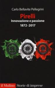 Pirelli, innovazione e passione