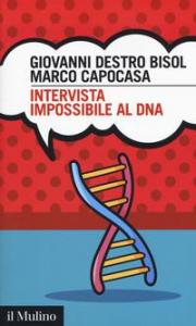 Intervista impossibile al DNA