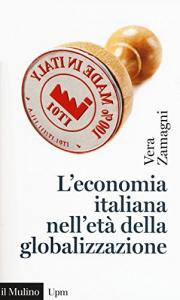 L'economia italiana nell'età della globalizzazione