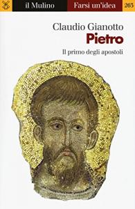 Pietro, il primo degli apostoli