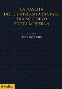 La nascita delle università di stato tra medioevo ed età moderna