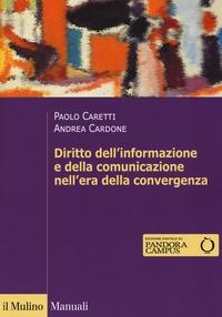 Diritto dell'informazione e della comunicazione nell'era della convergenza