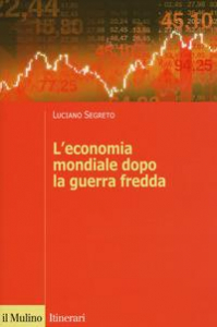L'economia mondiale dopo la guerra fredda