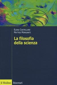 La filosofia della scienza
