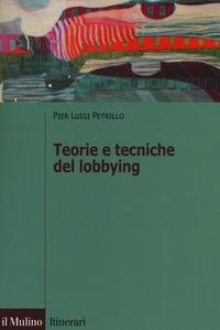 Teorie e tecniche del lobbying