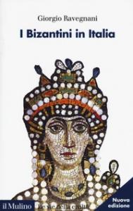 I Bizantini in Italia