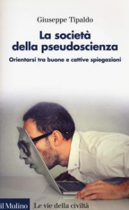 La società della pseudoscienza