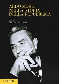 Aldo Moro nella storia della repubblica
