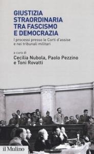 Giustizia straordinaria tra fascismo e democrazia