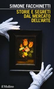 Storie e segreti del mercato dell'arte