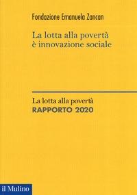 La lotta alla povertà è innovazione sociale