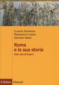 Roma e la sua storia