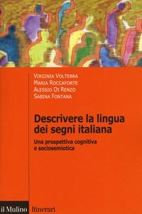 Descrivere la lingua dei segni italiana