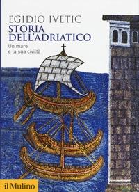Storia dell'Adriatico
