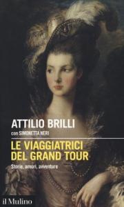 Le viaggiatrici del Grand Tour