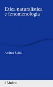 Etica naturalistica e fenomenologia