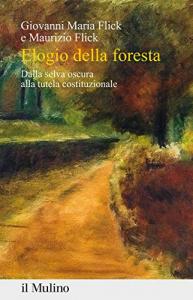 Elogio della foresta