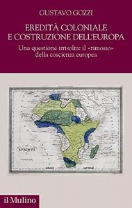 Eredità coloniale e costruzione dell'Europa