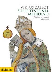 Sulle teste nel Medioevo