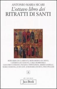 L'ottavo libro dei Ritratti di santi