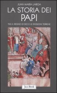 La storia dei Papi