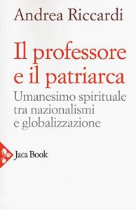 Il professore e il patriarca
