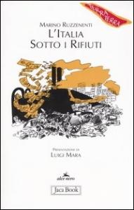 L' Italia sotto i rifiuti