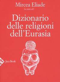 Dizionario delle religioni dell'Eurasia