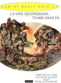 La vita quotidiana 70.000 anni fa