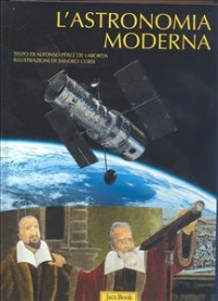 Vol. 2: L'astronomia moderna