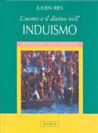 L' uomo e il divino nell'induismo