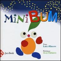 Minibum / testo Lara Albanese ; illustrazioni Anna Cattaneo