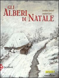 Gli alberi di Natale / Géreldine Elschner, Stéphane Girel