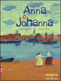 Anna e Johanna / Géraldine Elschner, Florence Knig