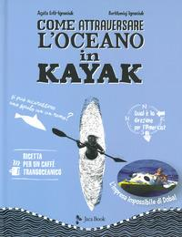 Come attraversare l'oceano in kayak