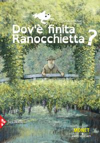 Dov'è finita Ranocchietta?