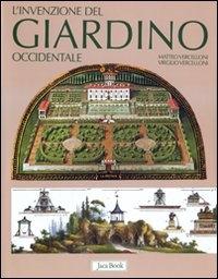L'invenzione del giardino occidentale / Matteo Vercelloni, Virgilio Vercelloni ; con la collaborazione di Paola Gallo