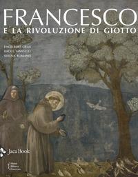 Francesco e la rivoluzione di Giotto