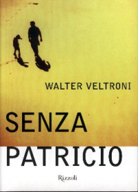 Senza Patricio / Walter Veltroni