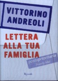 Lettera alla tua famiglia / Vittorino Andreoli