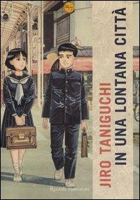 In una lontana città / Jiro Taniguchi