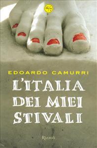 L'Italia dei miei stivali