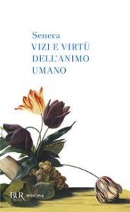Vizi e virtù dell'animo umano