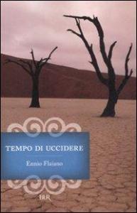 Tempo di uccidere / Ennio Flaiano ; introduzione di Anna Longoni