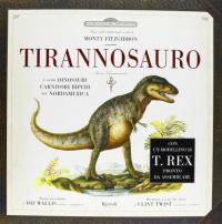 Tirannosauro e altri temibili dinosauri carnivori bipedi del Nordamerica
